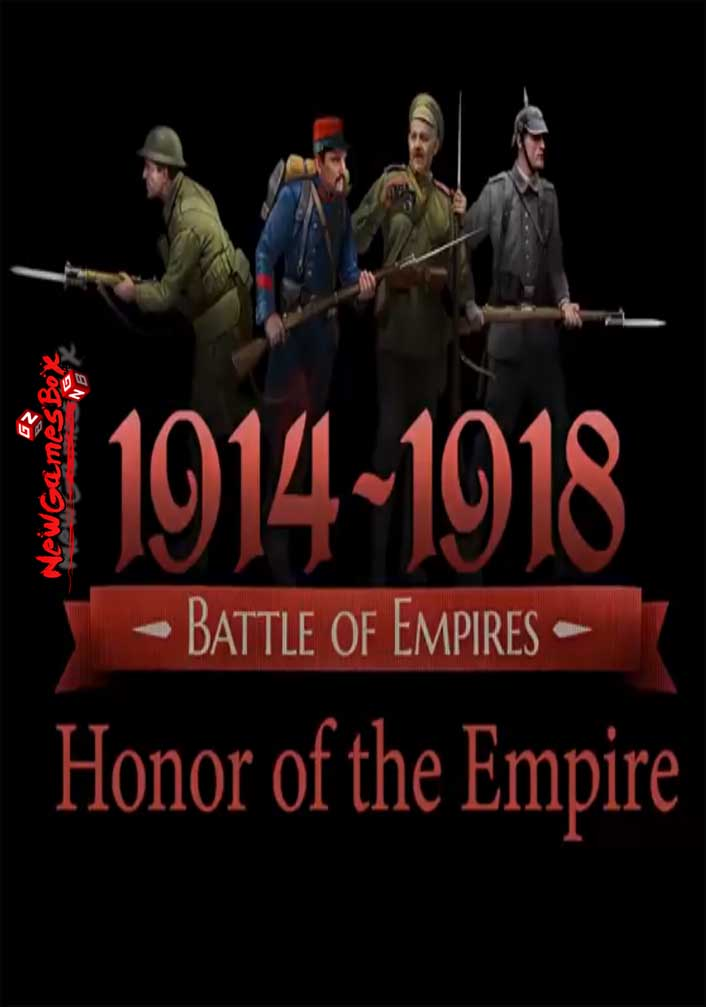 Battle of Empires 1914-1918 Honor of the Empire Free Download