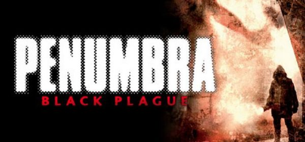 Penumbra Black Plague Free Download Full Version Setup