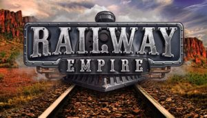 Railway Empire Download Free