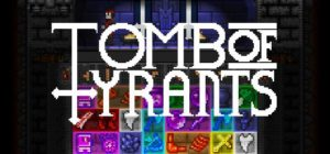 Tomb Of Tyrants Free Download