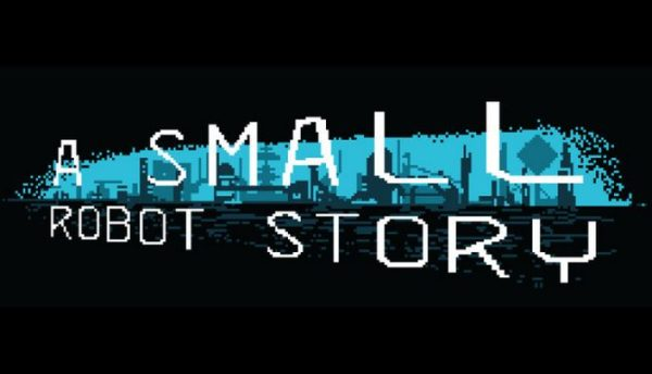 A Small Robot Story Free Download Full Version PC Setup