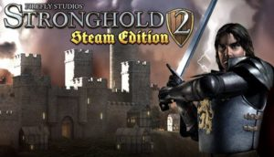 Stronghold 2 Steam Edition Free Download