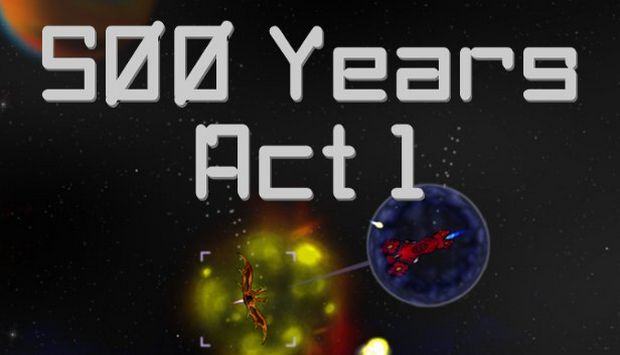 500 Years Act 1 Free Download