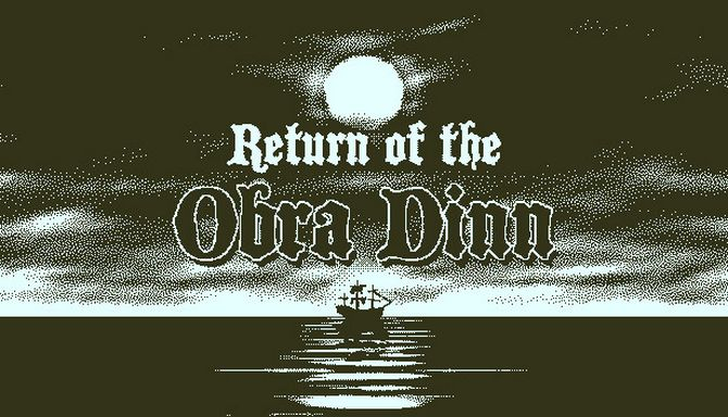 Return Of The Obra Dinn Free Download Full PC Setup
