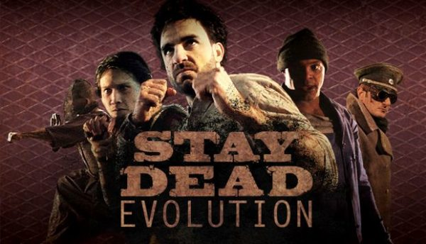 Stay Dead Evolution Free Download Full Version Setup
