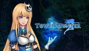 Tower Hunter Erzas Trial PC Game Free Download