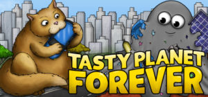 Tasty Planet Forever Free Download