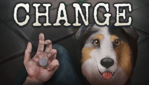 CHANGE A Homeless Survival Experience Free Download