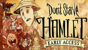 Don't Starve Hamlet Free Download