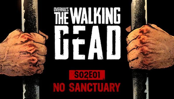 OVERKILLs The Walking Dead S02E01 No Sanctuary Free Download