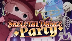Skeletal Dance Party Free Download