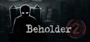 Beholder 2 Download Free