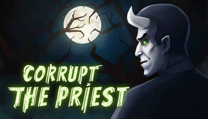 Corrupt The Priest Free DownloadFull Version PC Game Setup