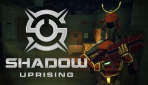 Shadow Uprising Free Download