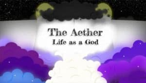 The Aether Life As A God Free Download