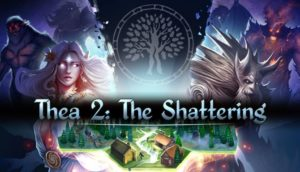 Thea 2 The Shattering Free Download