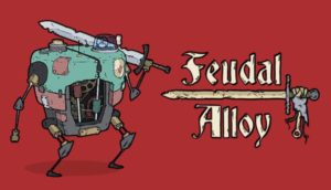 Feudal Alloy Free Download PC Game