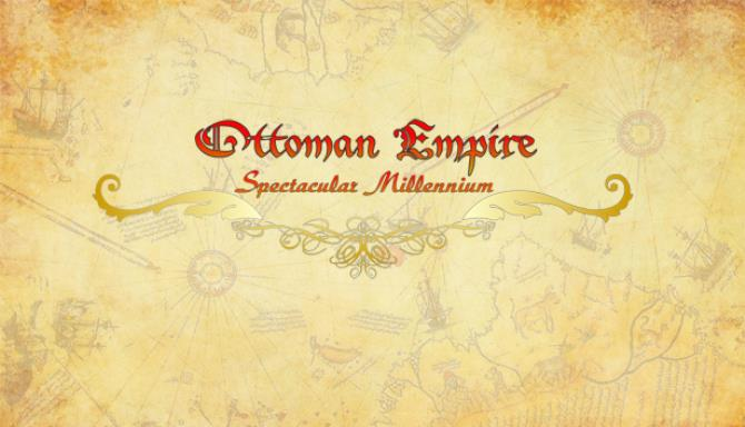 Ottoman Empire Spectacular Millennium Free Download Full Version PC Game