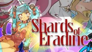 Shards Of Eradine Download Free Full Version