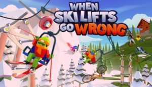 When Ski Lifts Go Wrong Free Download PC Game Full