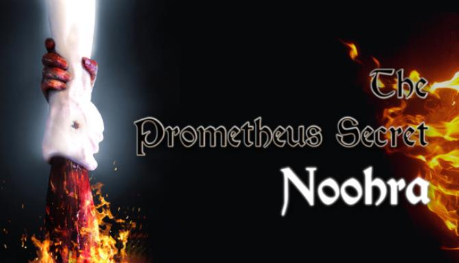 The Prometheus Secret Noohra Free Download Full Version PC Game