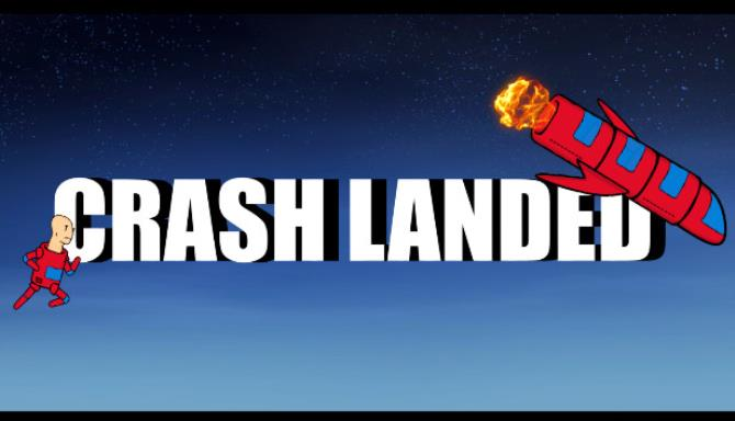Crash Landed Free Download Full Version PC Game Setup