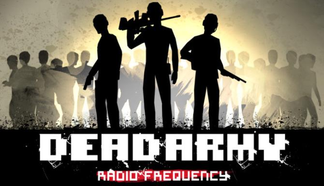 Dead Army Radio Frequency Free Download Full Version PC Game Setup