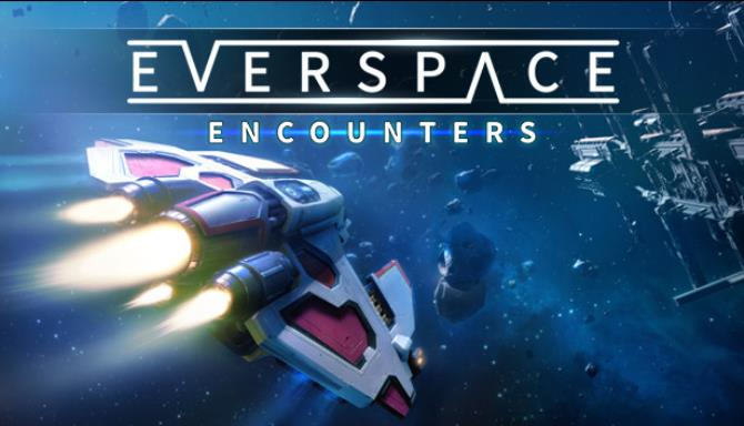 EVERSPACE Encounters Free Download PC Game setup