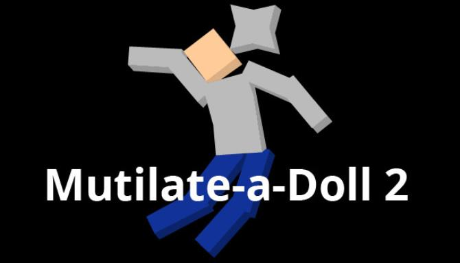 Mutilate a Doll 2 Free Download