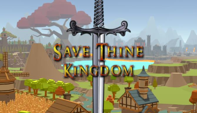 Save Thine Kingdom Free Download Full Version PC Game