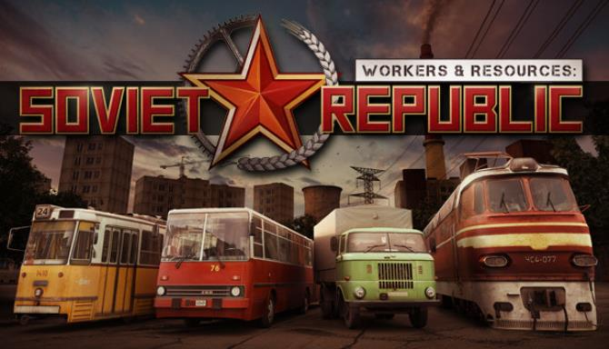 Workers And Resources Soviet Republic Free Download Full Version PC Game