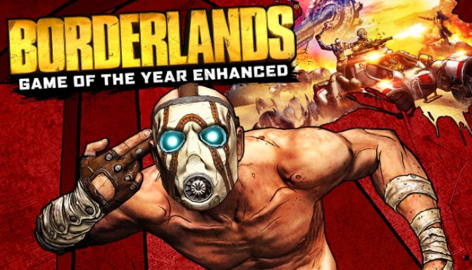 Borderlands Game Of The Year Enhanced Free Download PC Game