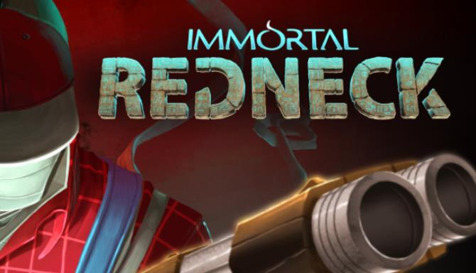 Immortal Redneck Free Download