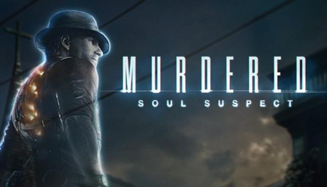 Murdered Soul Suspect Free Download PC Game setup