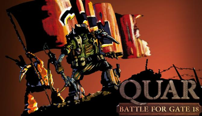 Quar Battle For Gate 18 Free Download PC Game Setup