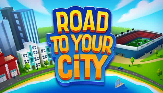 Road To Your City Free Download Full Version PC Game Setup