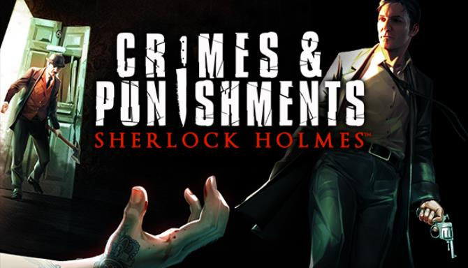Sherlock Holmes Crimes And Punishments Free Download PC Game Setup