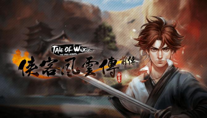 Tale of Wuxia The Pre Sequel Free Download PC Game setup