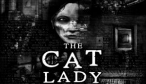 The Cat Lady Free Download