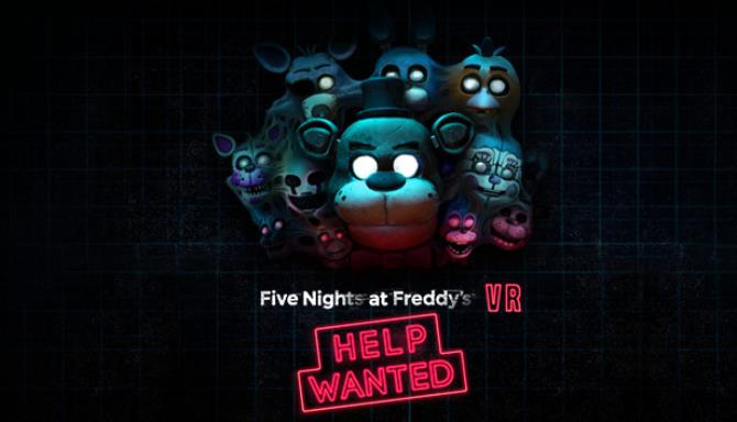 FIVE NIGHTS AT FREDDYS VR HELP WANTED Free Download PC Game setup