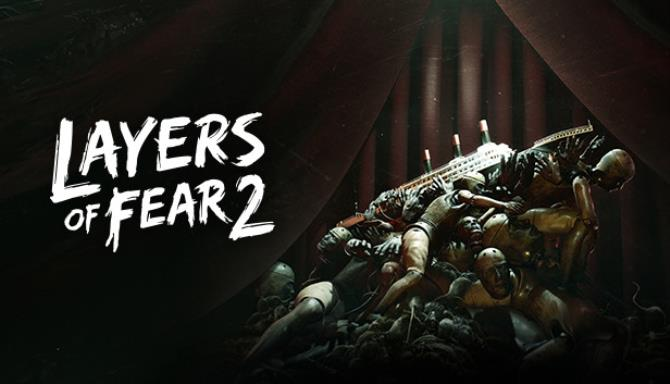 Layers of Fear 2 Free Download PC Game setup