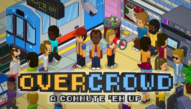 Overcrowd A Commute Em Up Eris Free Download Full Version PC Game