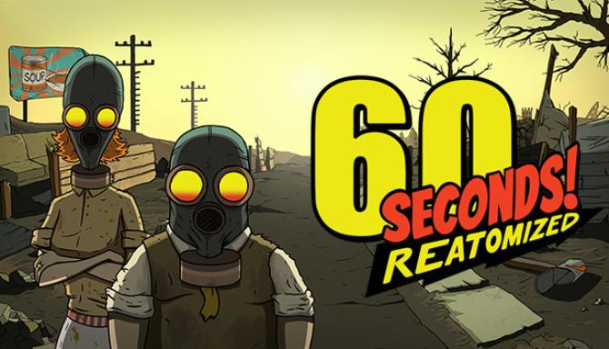 60 Seconds Reatomized Free Download
