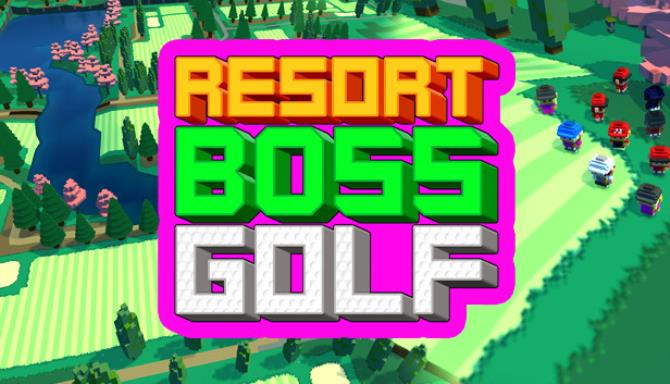 Resort Boss Golf Tycoon Management Game Free Download