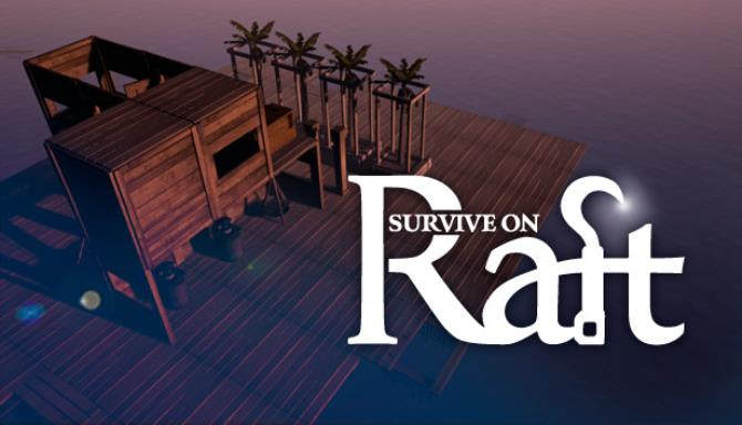 Survive on Raft Free Download Full Version PC Game Setup
