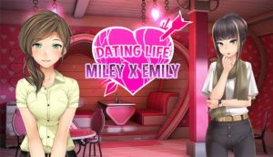 Dating Life Miley X Emily Free Download