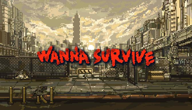 Wanna Survive Free Download